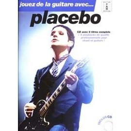 PLACEBO JOUEZ DE LA GUITARE AVEC TAB CD