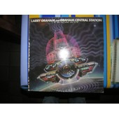 My Radio Sure Sounds Good To Me - Larry Graham And Graham Central Station
