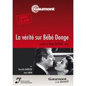 La V�rite Sur B�b� Donge de Henri Decoin