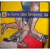 Le Livre Des Timbres France 2006 de synelog, la poste