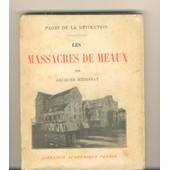 Les Massacres De Meaux de H�rissay, Jacques