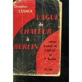 Vague De Chaleur A Berlin. de Cusack Dymphna