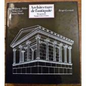 Architecture De L'antiquit�, M�sopotamie, Egypte, Cr�te Et Gr�ce de Hans Wolfgang M�ller, Seton Lloyd, Roland Martin