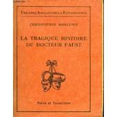 La Tragique Histoire Du Docteur Faust de christopher marlowe