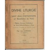 La Divine Liturgie De Saint Jean Chrysostome Et B�n�diction Du Pain de CHINIARA Jean