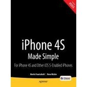 Iphone 4s Made Simple: For Iphone 4s And Other Ios 5-Enabled Iphones de Martin Trautschold