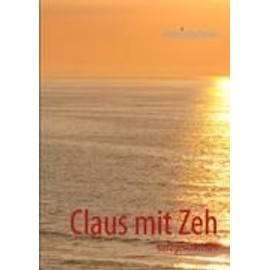 Claus mit Zeh - Andrea Barheine