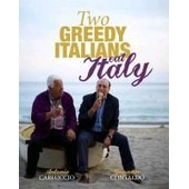 Two Greedy Italians Eat Italy de Antonio Carluccio