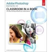 Adobe Photoshop Elements 10 Classroom In A Book de