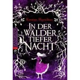 In der Wälder tiefer Nacht - Kersten Hamilton