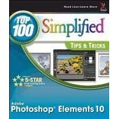 Photoshop Elements 10 Top 100 Simplified Tips & Tricks de Sheppard Rob