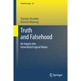 Truth and Falsehood - Yaroslav Shramko