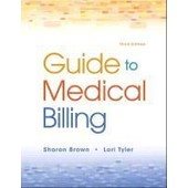 Guide To Medical Billing de Sharon E. Brown