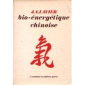 Bio-�nerg�tique Chinoise de Lavier, Jacques-Andr�