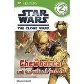 Star Wars: The Clone Wars: Chewbacca And The Wookiee Warriors de Simon Beecroft