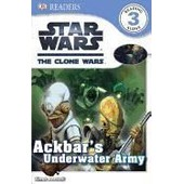 Dk Readers: Star Wars: The Clone Wars: Ackbar's Underwater Army de Simon Beecroft