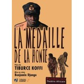 La M�daille De La Honte de Donald Amadji ; Pascal Agnangnan