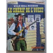Wild Bill Hickok, Le Sh�rif De L'ouest de George Fronval