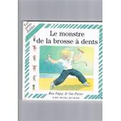 Le Monstre De La Brosse � Dents de Rose Impey