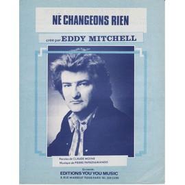 """partition Eddy MITCHELL """"Ne changeons rien"""""""