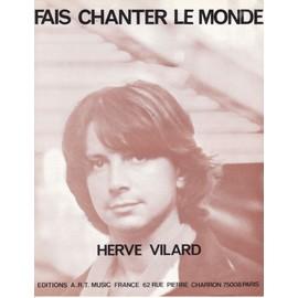 """partition Hervé VILARD """"Fais chanter le monde"""""""