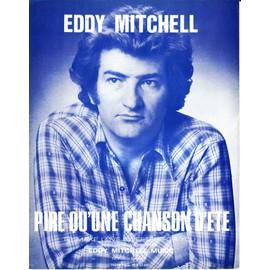 """Eddy MITCHELL """"Pire qu'une chanson d'été"""""""