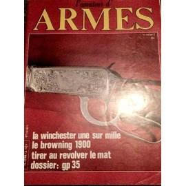 L'amateur D'armes N� 2 : La Winchester; Le Browning 1900; Le Gp35