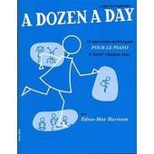 A Dozen A Day - Livre 1 Piano Livre 1 : Pr�paratoire