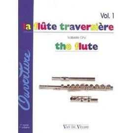 La Flûte Traversière - The Flute - Volume 1