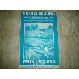 MOI MES SOULIERS FELIX LECLERC