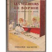 Les Malheurs De Sophie Illustrations A Pecoud de Comtesse De S�gur