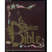 La Sainte Bible. de COLLECTIF