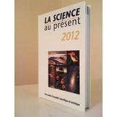 La Science Au Pr�sent 2012 de Yves Gauthier