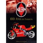 Gilera - 100 Ans De Passion