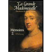 M�moires de Montpensier, Anne Marie Louise d'Orl�ans