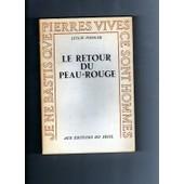 Le Retour Du Peau-Rouge de FIEDLER,, Leslie