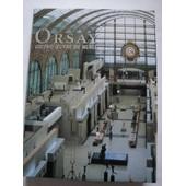 Orsay, Chefs-D'oeuvre Du Mus�e de Gilles Mourier