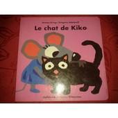 Le Chat De Kiko de Gr�goire Solotareff
