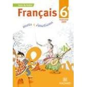Fran�ais 6e Mots Et �motions de Evelyne Ballanfat