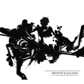 first part // our vision (CD - autoproduction)