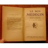 Le Bon M�decin (Hygi�ne, M�decine, Soins D'urgence) de DOCTEUR HERBET