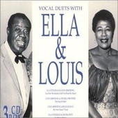 Vocal Duets With Ella Fitzgerald And Louis Armstrong - Ella Fitzgerald