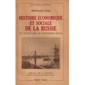 Histoire �conomique Et Sociale De La Russie, Du Moyen Age Au Vingti�me Si�cle de Gille Bertrand .