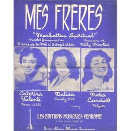 Mes Frères (Manhattan Spiritual), chanté par Dalida, Caterina Valente, Maria Candido
