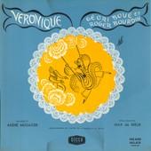 Veronique (Op�rette Andr� Messager) Dir; Pierre Dervaux; Double Lp Int�grale - Roger Bourdin, G�ori Bou� Genevi�re Moizan - Mary Marquet - Max De Rieux - Etc