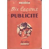 Dix Lecons Sur La Publicite de Marcellin A