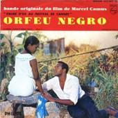 Musique Du Film Orfeu Negro: Felicidade - O Nosso Amor - Manha De Carnaval - Samba De Orfeu - Berno Mello & Marpessa Dawn
