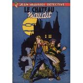 Jean Valhardi, D�tective : Le Ch�teau Maudit de Eddy Paape