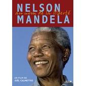 Nelson Mandela, Au Nom De La Libert� de Jo�l Calmettes