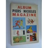 Album Des Pieds Nickeles Magazine 1 N� 1 : Album Des Pieds Nickeles Magazine